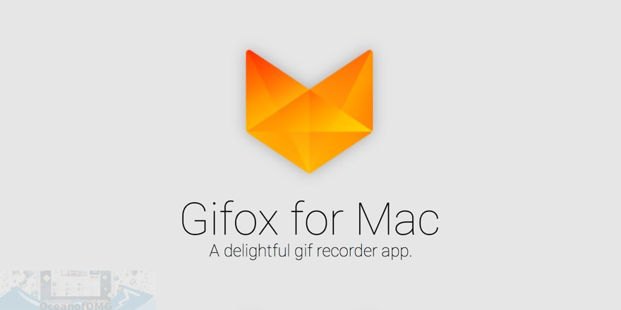 Gifox for Mac Free Download