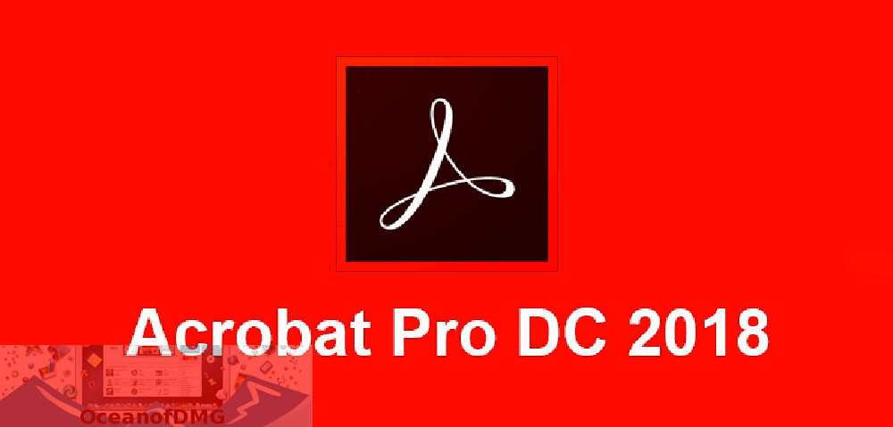 Adobe Acrobat Pro DC 2018 for Mac Free Download-OceanofDMG.com