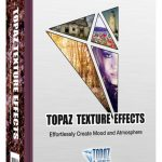 Download Topaz Texture Effects for Mac