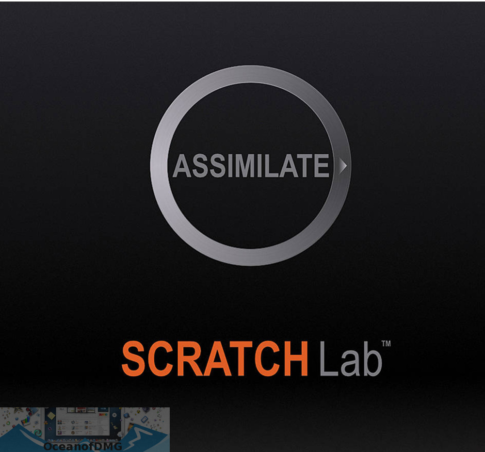 Assimilate Scratch for Mac Free Download-OceanofDMG.com