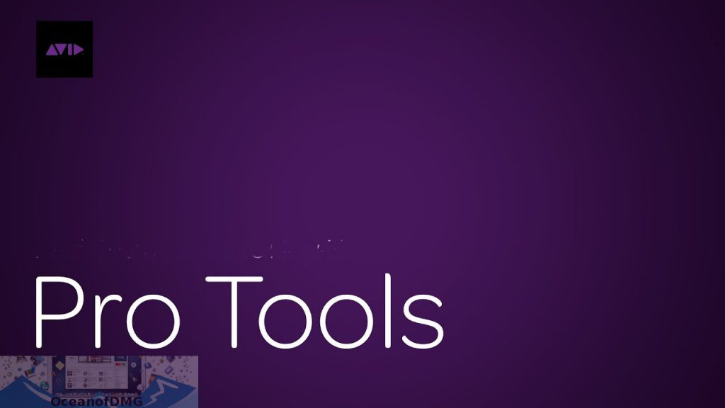 AVID ProTools for Mac Free Download-OceanofDMG.com