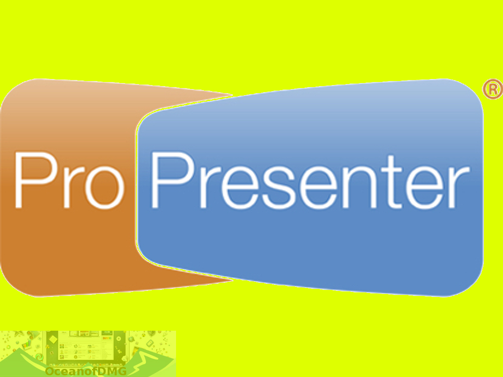 ProPresenter 6 for Mac Free Download-OceanofDMG.com