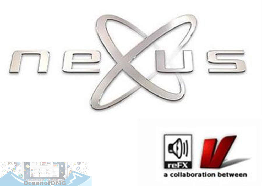 ReFX Nexus v1.4.1 (x32) Mac OSX (Content + Official Banks + Skins) Free Download-OceanofDMG.com